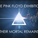 Sennheiser édition spéciale « The Pink Floyd exhibition : their mortal remains »